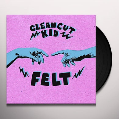 CLEAN CUT KID FELT Vinyl Record