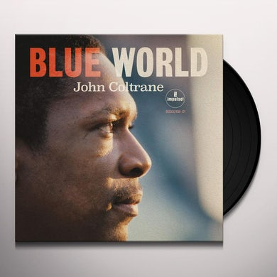 John Coltrane BLUE WORLD Vinyl Record