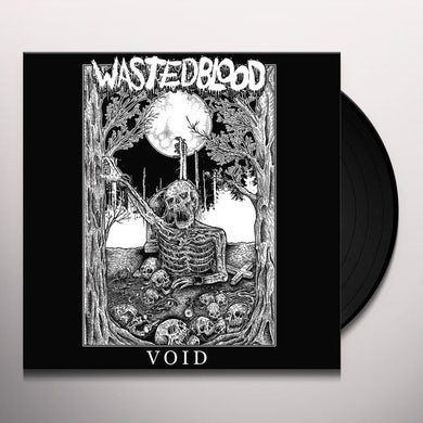 WASTED BLOOD VOID Vinyl Record