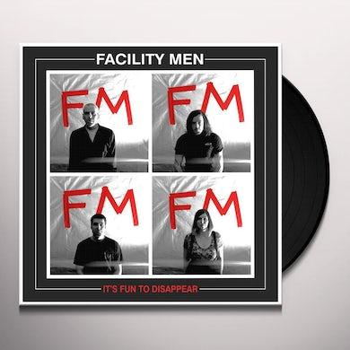 Facility Men IT'S FUN TO DISSAPPEAR Vinyl Record