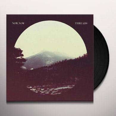 Now, Now Threads Vinyl Record