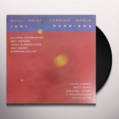 Joel Harrison STILL POINT: TURNING WORLD Vinyl Record