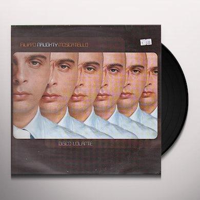 Filippo Moscatello (Naughty) DISCO VOLANTE Vinyl Record