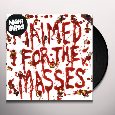 Night Birds MAIMED FOR THE MASSES Vinyl Record