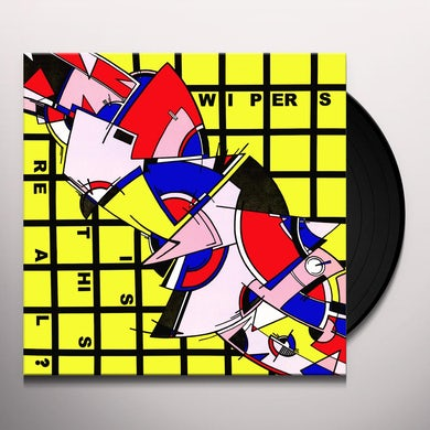 Wipers IS THIS REAL? Vinyl Record