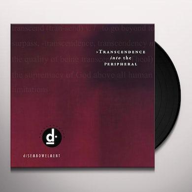 diSEMBOWELMENT TRANSCENDENCE INTO THE PERIPHERAL Vinyl Record