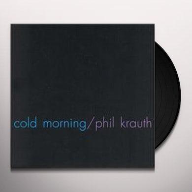 Phil Krauth COLD MORNING Vinyl Record