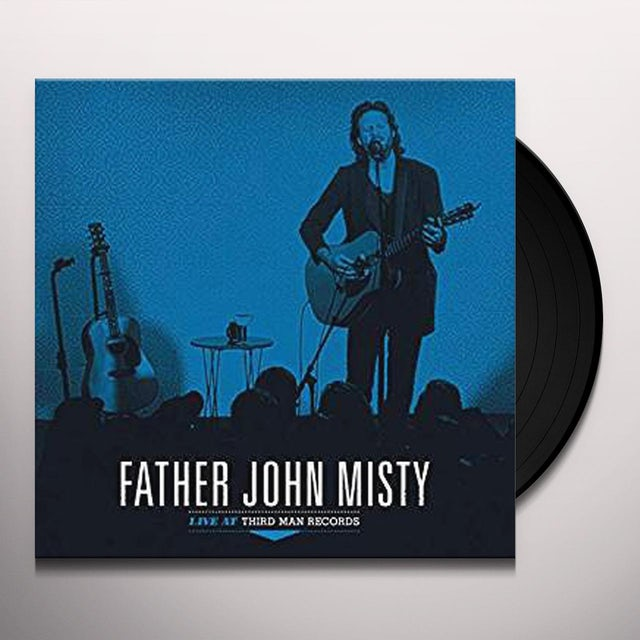 Father John Misty LIVE AT THIRD MAN RECORDS Vinyl Record