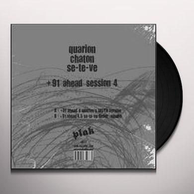 Quarion / Chaton / Se-Te-Ve 91 AHEAD SESSION 4 Vinyl Record