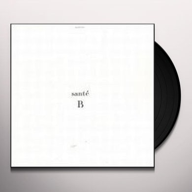 Sante & Re You B Vinyl Record