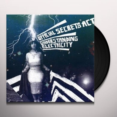 Official Secrets Act UNDERSTANDING ELECTRICITY: DIRECT METAL MASTER Vinyl Record