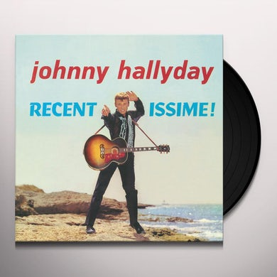 Johnny Hallyday RECENTISSIME Vinyl Record - Limited Edition, 180 Gram Pressing, Virgin Vinyl, Spain Release