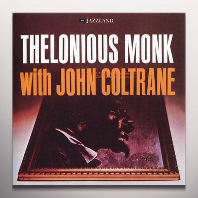 Thelonious Monk WITH JOHN COLTRANE Vinyl Record - Colored Vinyl, 180 Gram Pressing