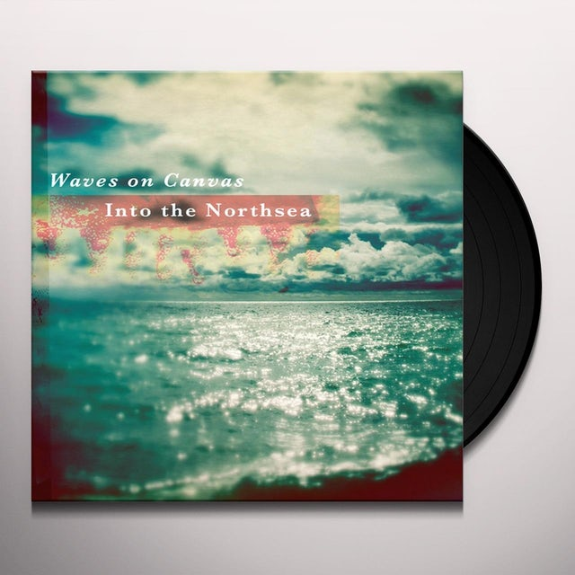 Waves On Canvas INTO THE NORTHSEA Vinyl Record - UK Import, 10 Inch Single