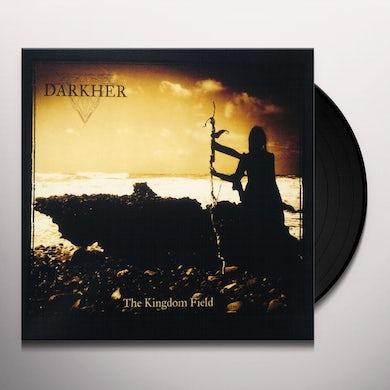 DARKHER KINGDOM FIELD Vinyl Record