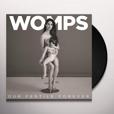 OUR FERTILE FOREVER Vinyl Record