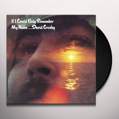David Crosby IF I COULD ONLY REMEMBER MY NAME Vinyl Record
