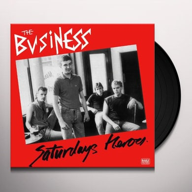 The Business SATURDAY HEROES Vinyl Record