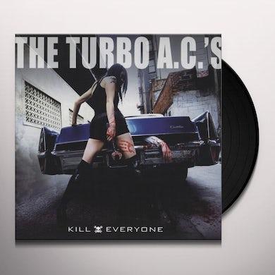 Turbo Ac's KILL EVERYONE Vinyl Record
