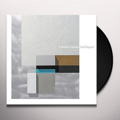 El Hombre Trajeado FAST DIAGONAL Vinyl Record