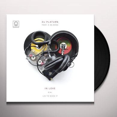 Dj Platurn IN LOVE / LIE TO KICK IT Vinyl Record