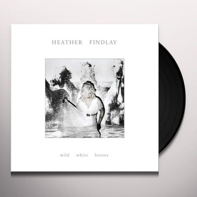 Heather Findlay WILD WHITE HORSES Vinyl Record