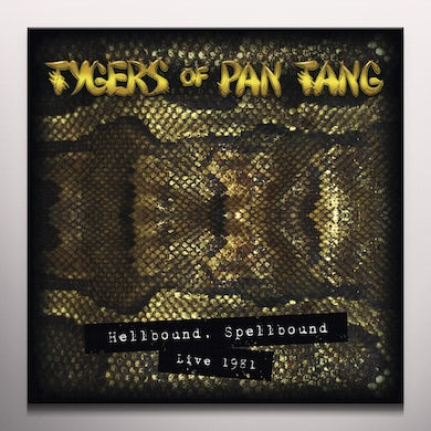 Tygers Of Pan Tang HELLBOUND SPELLBOUND - LIVE 1981 Vinyl Record