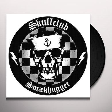 Skullclub SMAEKHUGGER Vinyl Record