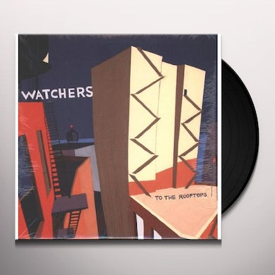 Watchers TO THE ROOFTOPS Vinyl Record