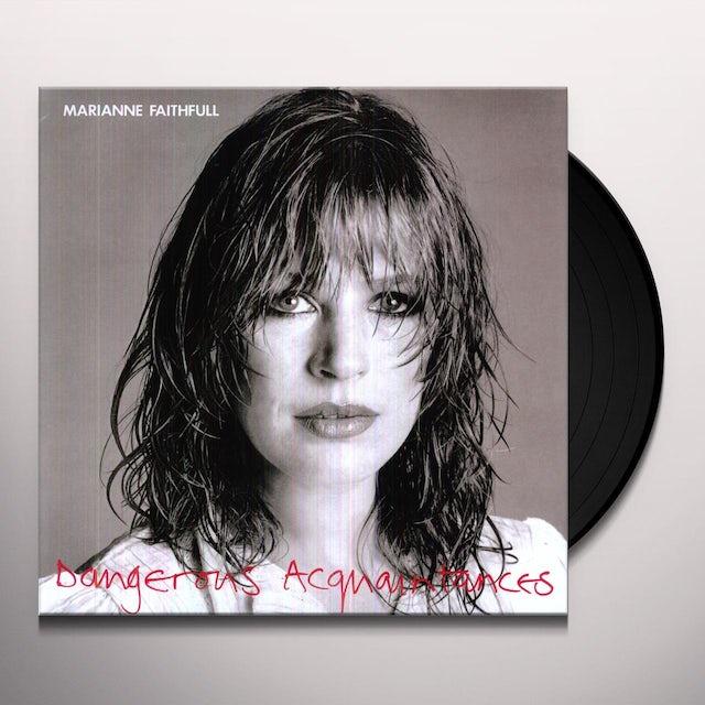 Marianne Faithfull DANGEROUS ACQUAINTANCES Vinyl Record