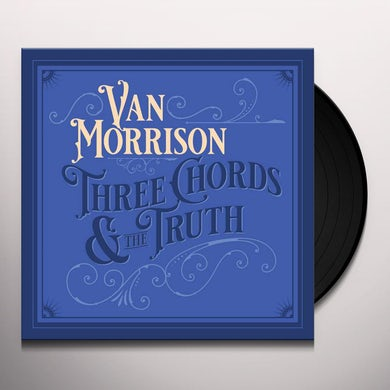 Van Morrison THREE CHORDS AND THE TRUTH Vinyl Record