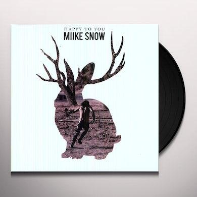 Miike Snow HAPPY TO YOU Vinyl Record