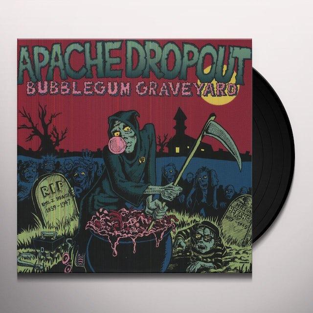 Apache Dropout BUBBLEGUM GRAVEYARD Vinyl Record