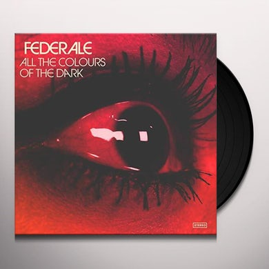 Federale ALL THE COLOURS OF THE DARK Vinyl Record