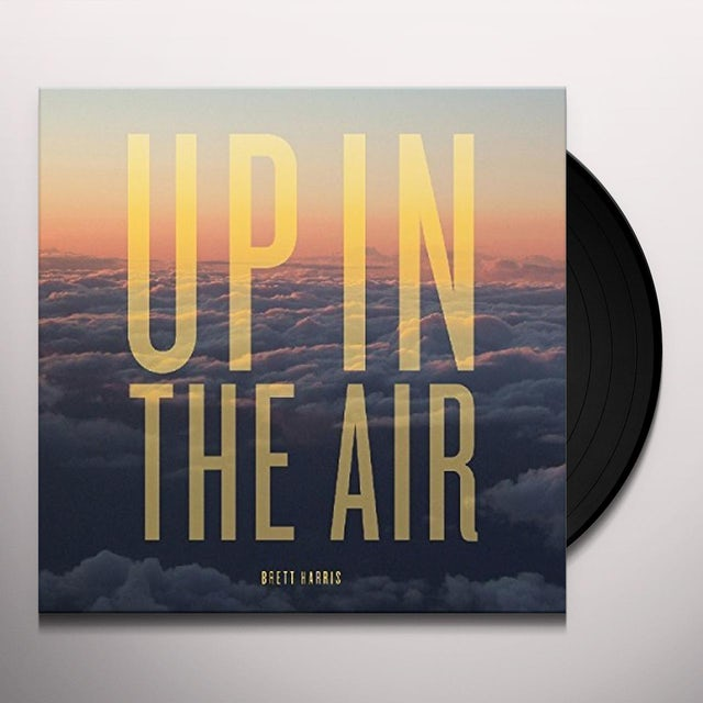 Brett Harris UP IN THE AIR Vinyl Record