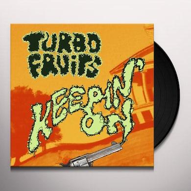 Turbo Fruits KEEPIN ON Vinyl Record