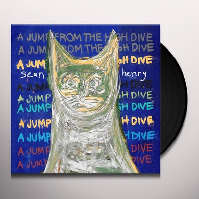 sean henry JUMP FROM THE HIGH DIVE Vinyl Record