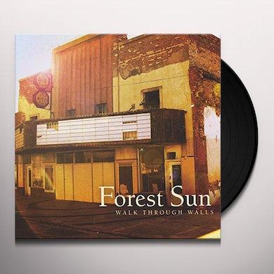 Forest Sun WALK THROUGH WALLS Vinyl Record