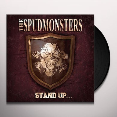 Spudmonsters STAND UP Vinyl Record