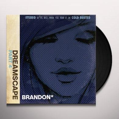 Brandon DREAMSCAPE PART 4 Vinyl Record