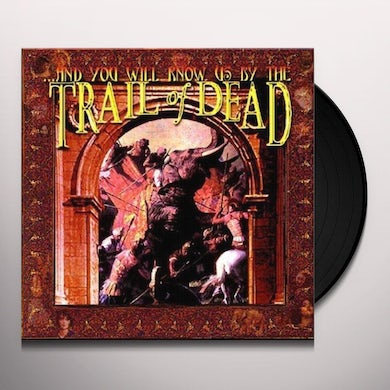 ...And You Will Know Us by the Trail of Dead Vinyl Record - UK Release