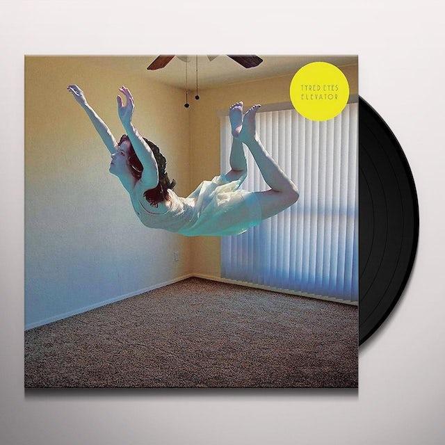 TYRED EYES ELEVATOR Vinyl Record