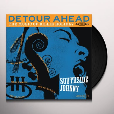 Southside Johnny  DETOUR AHEAD: MUSIC OF BILLIE HOLIDAY Vinyl Record