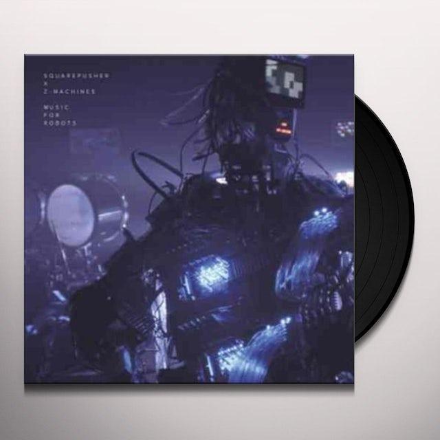 Squarepusher X Z-Machines MUSIC FOR ROBOTS Vinyl Record