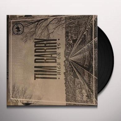 Tim Barry HIGH ON 95 Vinyl Record
