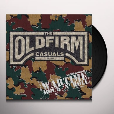Old Firm Casuals WARTIME ROCK N ROLL Vinyl Record