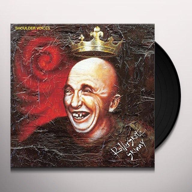 SHOULDER BOICES ROLLERSKATE SKINNY Vinyl Record