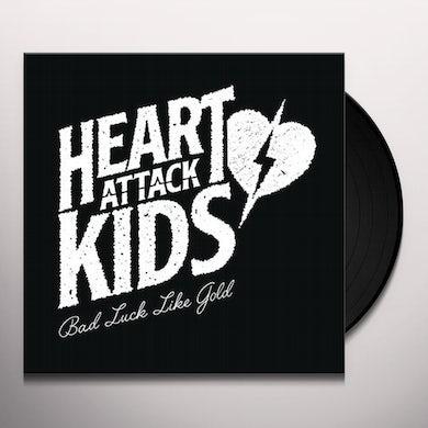 HEART ATTACK KIDS BAD LUCK LIKE GOLD Vinyl Record
