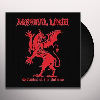 ABYSMAL LORD DISCIPLES OF THE INFERNO Vinyl Record