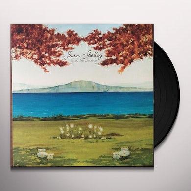 Joan Shelley LIKE THE RIVER LOVES THE SEA Vinyl Record